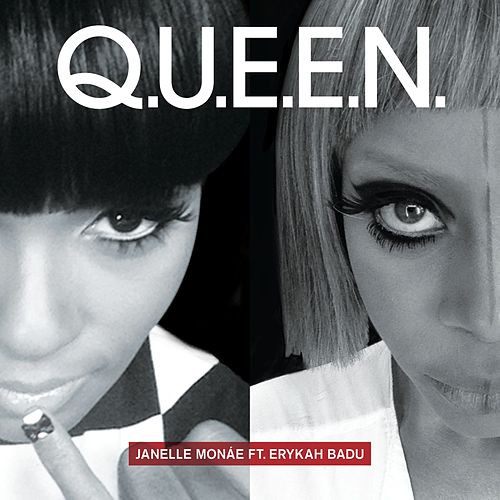 Q.U.E.E.N. (feat. Erykah Badu) von Janelle Monae