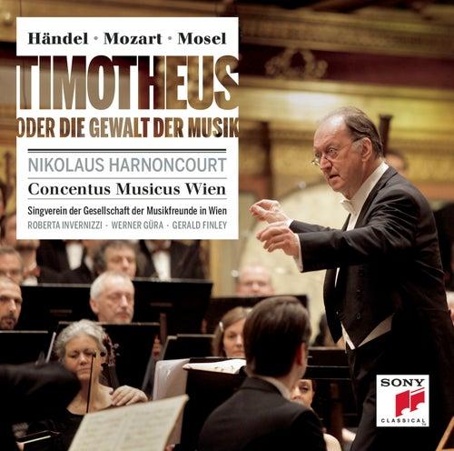 Händel/Mozart: Timotheus oder die Gewalt der Musik by Nikolaus Harnoncourt