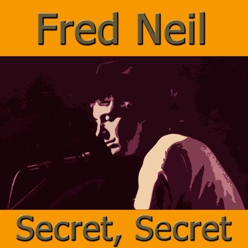 Secret, Secret de Fred Neil