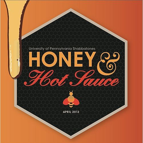 Honey & Hot Sauce de University of Pennsylvania Shabbatones