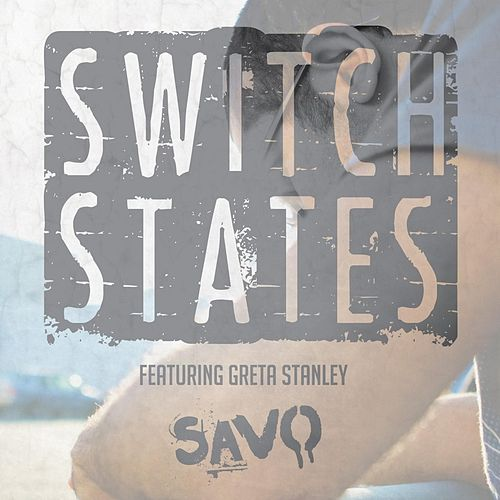 Switch States (feat. Greta Stanley) de Savo