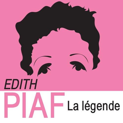 La légende de Edith Piaf