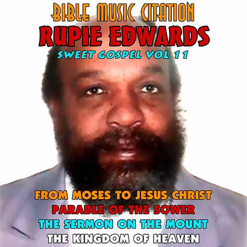 Bible Music Citation - Sweet Gospel, Vol. 11 de Rupie Edwards