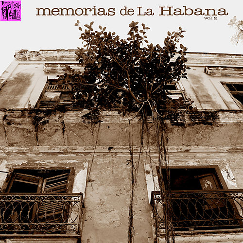 Memorias de la Habana, Vol.2 de Various Artists
