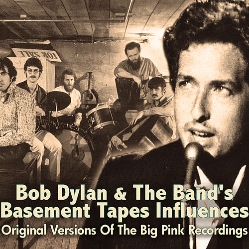 Bob Dylan & The Band's Basement Tapes Influences von Various Artists