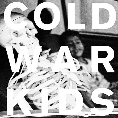 Loyalty To Loyalty by Cold War Kids