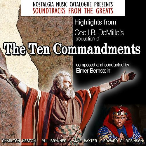 Highlights from The Ten Commandments von Elmer Bernstein