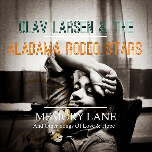 Memory Lane by Olav Larsen & The Alabama Rodeo Stars