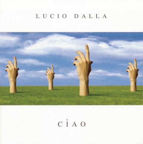 Ciao by Lucio Dalla
