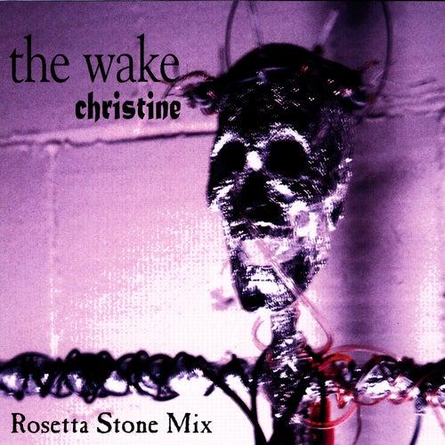 The Wake - 'Christine' (Rosetta Stone Mix) de Rosetta Stone