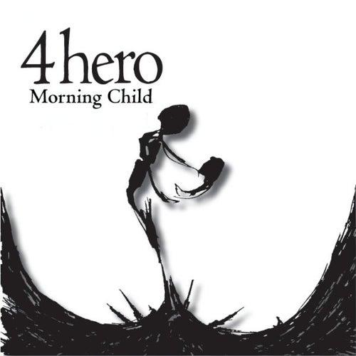 Morning Child by 4 Hero