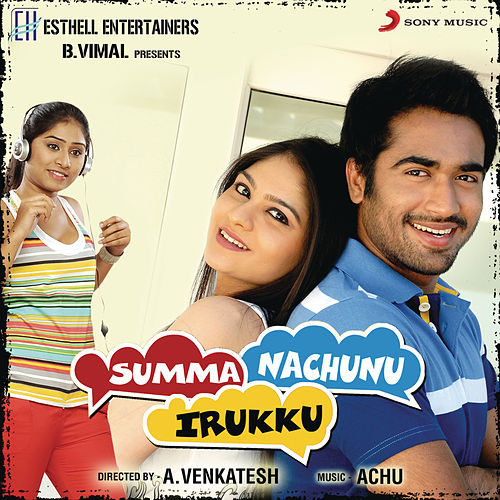 Summa Nachunu Irukku (Original Motion Picture Soundtrack) de Achu