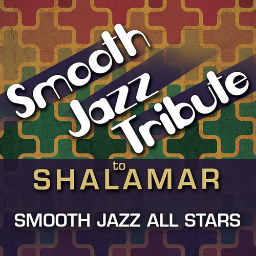 Smooth Jazz Tribute to Shalamar von Smooth Jazz Allstars