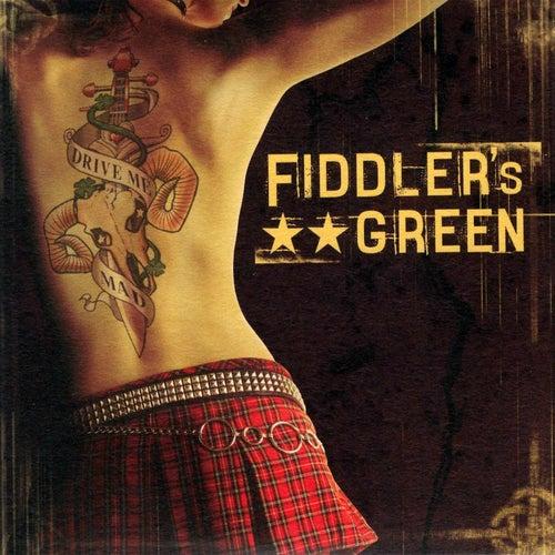 Drive Me Mad! von Fiddler's Green