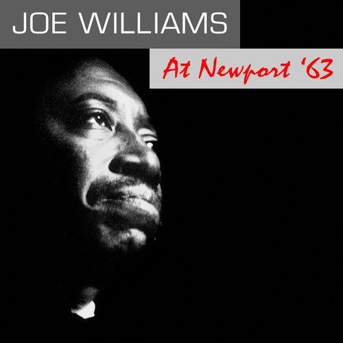 Joe Williams: At Newport '63 by Joe Williams