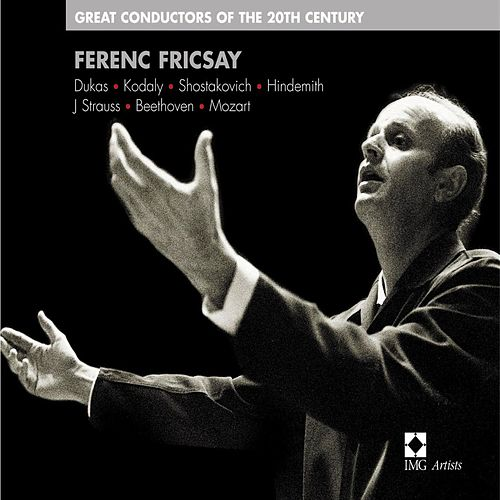 Great Conductors of the 20th Century by Ferenc Fricsay