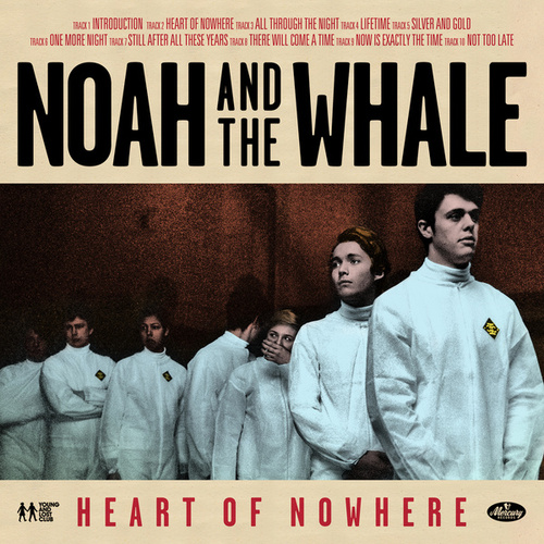 Heart Of Nowhere de Noah and the Whale