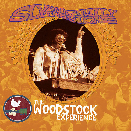 Sly & The Family Stone: The Woodstock Experience by Sly & The Family Stone