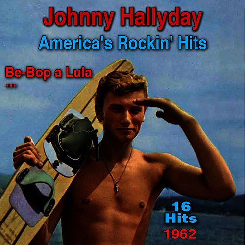 America's Rocking' Hits de Johnny Hallyday