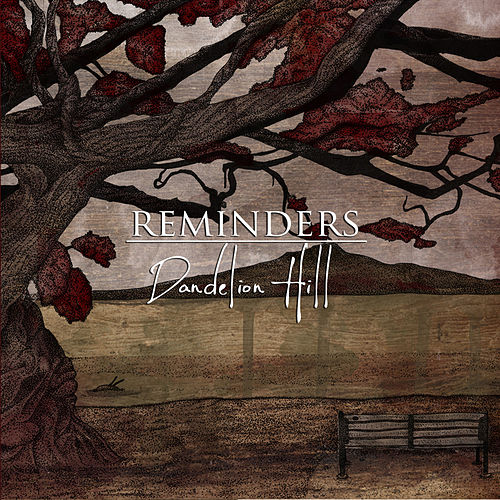 Dandelion Hill by The Reminders