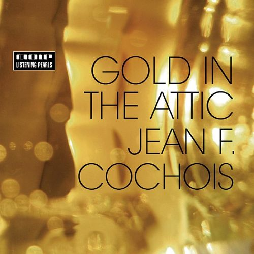 Gold In The Attic de Jean
