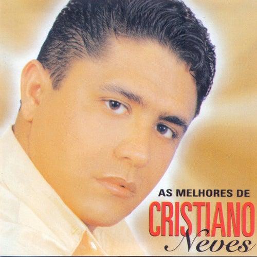 As Melhores De Cristiano Neves by Cristiano Neves