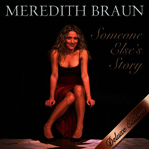Someone Else's Story (Deluxe Edition) de Meredith Braun