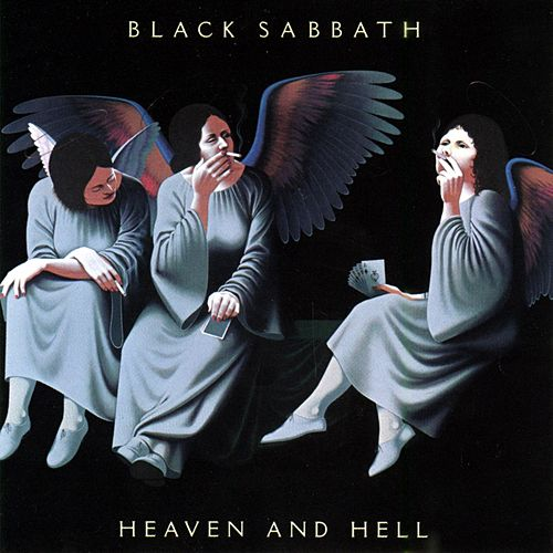 Heaven And Hell by Black Sabbath