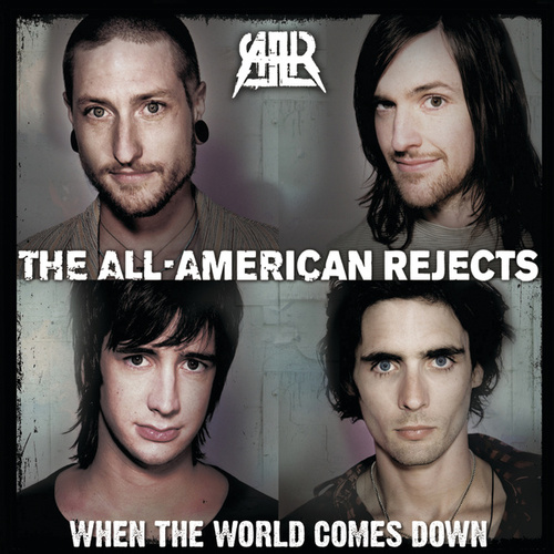 When The World Comes Down (France Version) de The All-American Rejects
