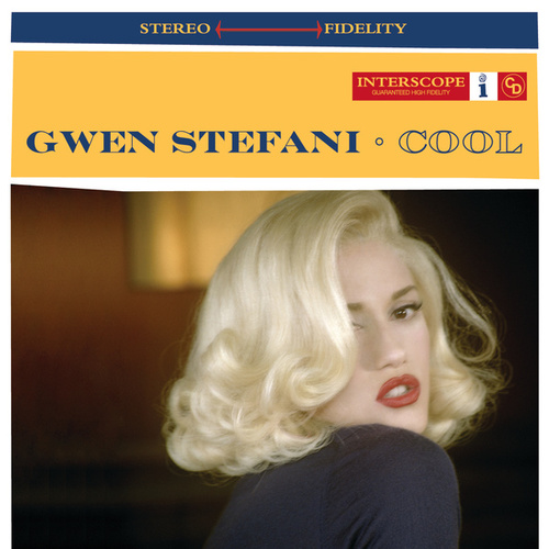Cool by Gwen Stefani