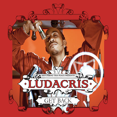 Get Back by Ludacris