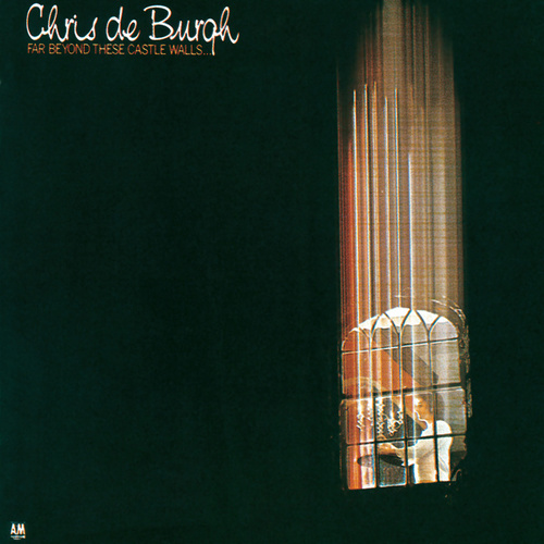 Far Beyond These Castle Walls de Chris De Burgh