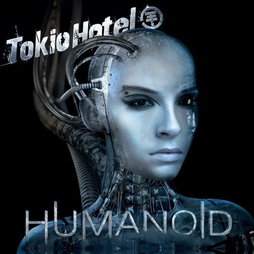 Humanoid (German Version) by Tokio Hotel