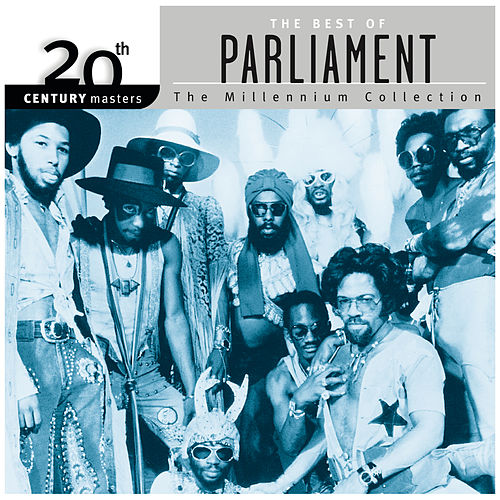 20th Century Masters: The Millennium Collection: Best Of Parliament by Parliament