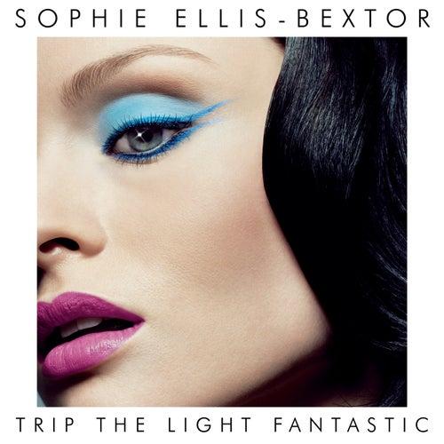 Trip The Light Fantastic (International Version) fra Sophie Ellis Bextor