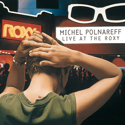 Live At The Roxy by Michel Polnareff