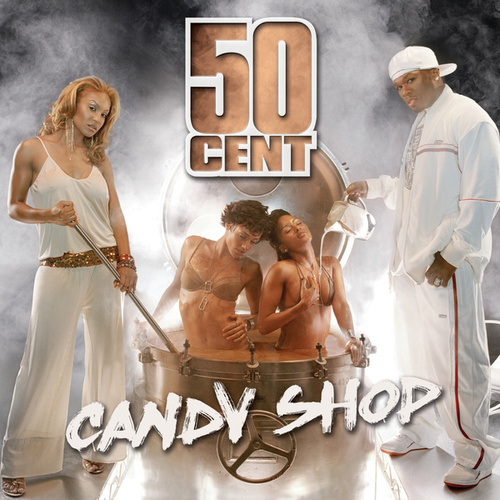 Candy Shop di 50 Cent