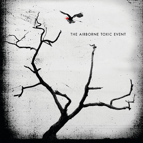 The Airborne Toxic Event (Deluxe Edition) by The Airborne Toxic Event
