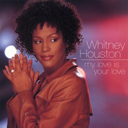 My Love Is Your Love de Whitney Houston