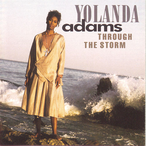 Through The Storm de Yolanda Adams