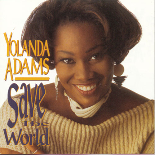 Save The World de Yolanda Adams