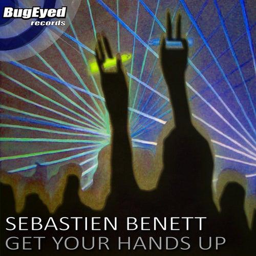 Get Your Hands Up de Sebastien Benett
