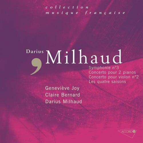 Milhaud: Symphonie N°3-Concerto Pour 2 Pianos-Concerto Pour Violon-Les Quatre Saisons de Darius Milhaud