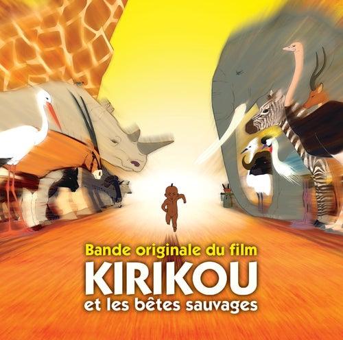 Kirikou Et Les Bêtes Sauvages de Various Artists