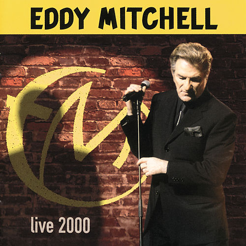 Live 2000 by Eddy Mitchell