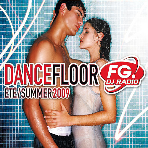 Dancefloor Fg Eté / Summer 2009 de Various Artists