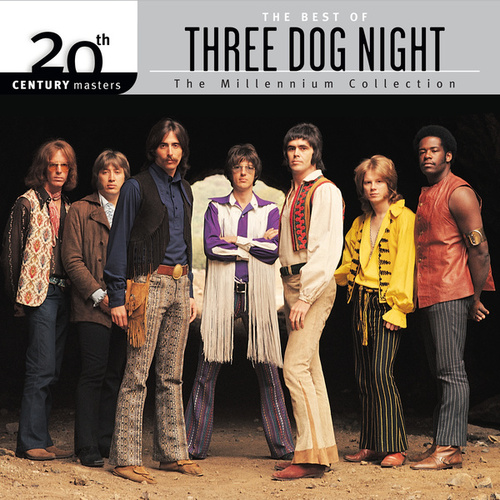 20th Century Masters: The Millennium Collection: Best Of Three Dog Night de Three Dog Night