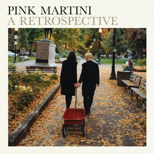 """Pink Martini: """"A Retrospective"""""""