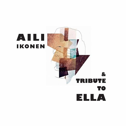 Tribute to Ella de Aili Ikonen