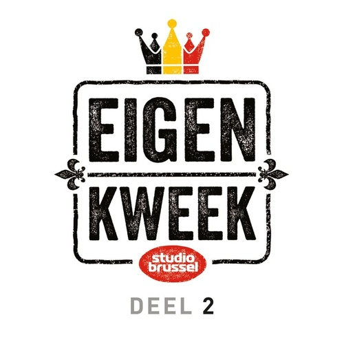 Studio Brussel Eigen Kweek Deel 2 de Various Artists